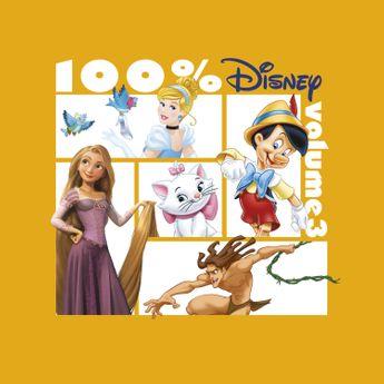 100% Disney: Volume 3 - CD