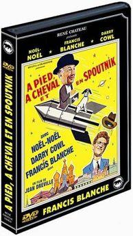 A pied à cheval et en spoutnik - DVD René Chateau