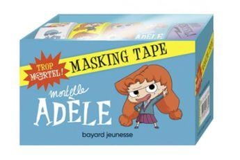 Mortelle Adèle : masking tape : trop mortel !